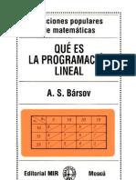 Ed MIR - Barsov - Qué es la Programacion Lineal