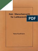 Strahlenfolter Stalking - TI - Hans Kaufmann - Kein Menschenrecht für Leihkaninchen