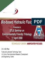 Bio-Based Hydraulic Fluids