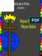 Reyes Buenos, Reyes Malos