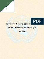 El nuevo derecho constitucional de los Derechos Humanos y la tortura