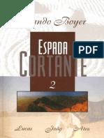 Orlando Boyer - Espada Cortante 2