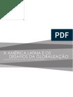 A America Latina e Os Desafios Da Globalizacao Ensaios Em Homenagem a Ruy Mauro Marini