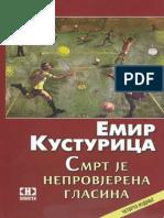 Emir Kusturica~Smrt Je Neprovjerena Glasina