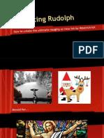 Disrupting Rudolph