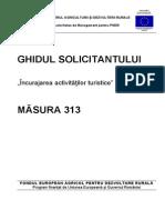 Ghidul Solicitantului Pentru Masura 313 Varianta Finala 16 Martie 2012