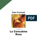 91794452 Furnivall Kate La Concubina Rusa