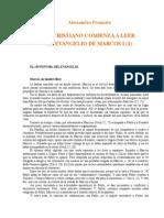 Pronzato, Alessandro - Un Cristiano Comienza a Leer El Evangelio de Marcos