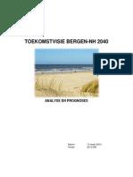 Toekomstvisie Bergen-NH Analyse en Prognose