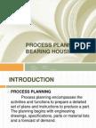 Process Planning of Bearing Housing1