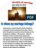 WHY CELIBACY IS SUPERIOR TO MATRIMONY
