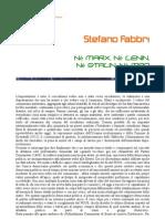 Stefano Fabbri - Nè Marx, nè Lenin, nè Stalin, nè Mao