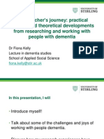 Fiona Kelly. a Researcher's Journey _ Practical Insights and Theoretical Developments From Researching and Working With People With Dementia