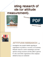 Marketing Research of Attitude (or Attitude Measurement)