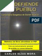 MORA, Carlos Elias. Dios Defiende a Su Pueblo