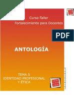 Antología - Tema 5 - Identidad profesional y ética
