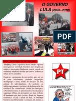 17. Redemocratização 3 (Era Lula)