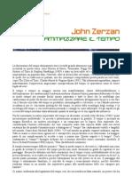 John Zerzan - Ammazzare il tempo