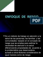 ENFOQUE  DE  RIESGO