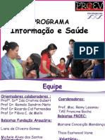 Programa Informação e Saúde 2007 - ENEC UFPR