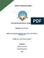Acelerador magnetico de gauss y movimiento semiparabolico