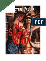 Mr. Smith's Whip