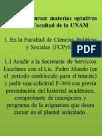 Guía para cursar materias optativas en otra Facultad de la UNAM - Acción, Inclusión y Autonomía RRII