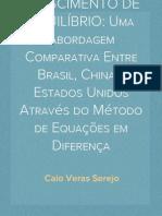 TRAJETÓRIAS DE CRESCIMENTO DE EQUILÍBRIO - UMA ABORDAGEM COMPARATIVA ENTRE BRASIL, CHINA E ESTADOS UNIDOS ATRAVÉS DO MÉTODO DE EQUAÇÕES EM DIFERENÇA