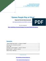 Benchmark - Especial Business Week -Games No Trabalho