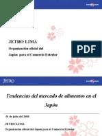 Tendencias Mercado Alimentos Japon; Julio Cesar Rejas-como Acceder Al Mercado Del Japon; Srta. Alejandra Kunigami; Jetro