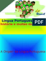 Língua Portuguesa – uma história e muitas mudanças