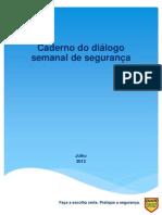 Caderno Do Dialogo de Seguranca Julho 2013