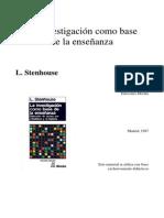 La investigación como base de la enseñanza - L Stenhouse