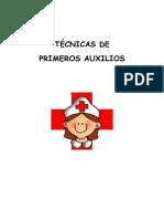 TÉCNICAS DE PRIMEROS AUXILIOS