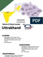 Sahara Q Shop Locator Uttrakhand