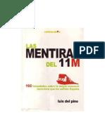 Las mentiras del 11-M, 192 falsedades sobre la mayor masacre terrorista que ha sufrido España - Luis del Pino - 1ª edición - 2006