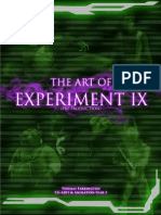 The Art of Experiment IX