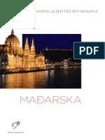 Mađarska - SA SVAKIM DOŽIVLJAJEM ĆEŠ BITI BOGATIJI