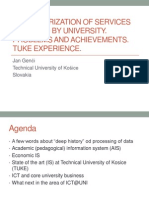 Computerization of Services Provided by University. Problems and Achievements. TUKE Experience