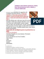 Sugestão de cardápios para Dietas proteicas