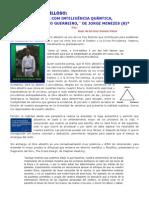 UN LIBRO MARAVILLOSO, VOCÊ COM INTELIGÊNCIA QUÂNTICA, A SABEDORIA DO GUERREIRO, DE JORGE MENEZES 8