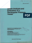 Stress Analysis and Evaluation of a Rectangular Pressure Vessel