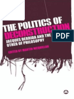 The Politics of Deconstruction Jacques Derrida and the Other of Philosophy