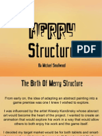The Art of Merry Structure