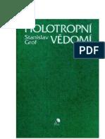 Stanislav Grof - Holotropní vědomí