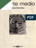 Pierre Bourdieu - Un Arte Medio