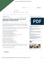 Calendário oficial de feriados em 2014 é publicado no Diário Oficial