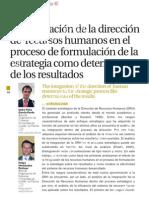 La integración de la dirección de recursoshumanosen el proceso de formulación de la estrategiacomodeterminante de los resultados
