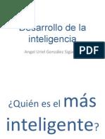 1. Desarrollo de La Inteligencia