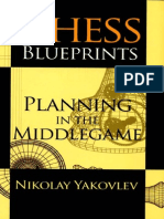 Nikolay.yakovlev 2010 Chess.blueprints Planning.in.the.middlegame 282p ENG